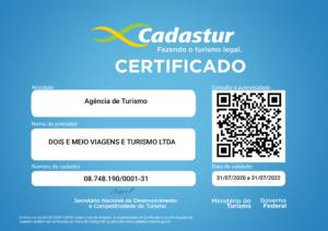 Certificado do Cadastro de Prestadores de Serviços Turísticos preenchido com os seguintes campos de informação: Atividade - Agência de Turismo; Nome do Prestador - Dois e meio viagens e turismo LTDA; Número do cadastro - 08.748.190/0001-31; Validade 31/07/2022